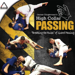 Image: High Collar Passing DVD BJJ instructional cover by Black Belt James Clingerman