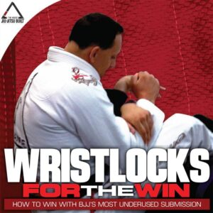 Tom McMahon Wristlocks for the Win Instructional Cover